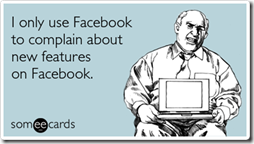 facebook-complain-new-features-confessions-ecards-someecards_thumb